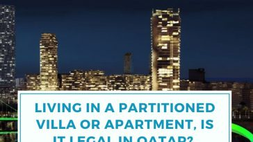 Living in a Partitioned villa or Apartment, is it Legal in Qatar_