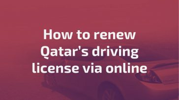 How to renew Qatar's driving license via online