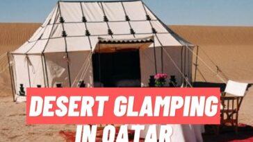 Desert glamping in Qatar